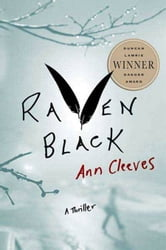 Raven Black - Book One of the Shetland Island Quartet ebook by Ann Cleeves