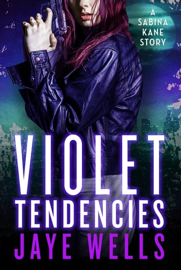 Violet Tendencies ebook by Jaye Wells