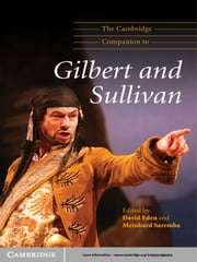 The Cambridge Companion to Gilbert and Sullivan ebook by David Eden,Meinhard Saremba