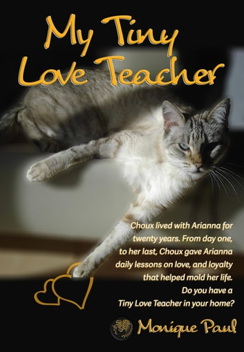 My Tiny Love Teacher - A 19 Years and 11 Months Continuous Class ebook by Monique Paul