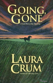 Going Gone: A Gail McCarthy Mystery ebook by Crum Laura