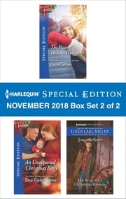 Harlequin Special Edition November 2018 - Box Set 2 of 2 - The Majors' Holiday Hideaway\An Unexpected Christmas Baby\The Sergeant's Christmas Mission ebook by Caro Carson, Tara Taylor Quinn, Joanna Sims