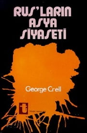 Rusların Asya Siyaseti ebook by