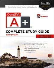 CompTIA A+ Complete Study Guide - Exams 220-801 and 220-802 ebook by Quentin Docter,Emmett Dulaney,Toby Skandier
