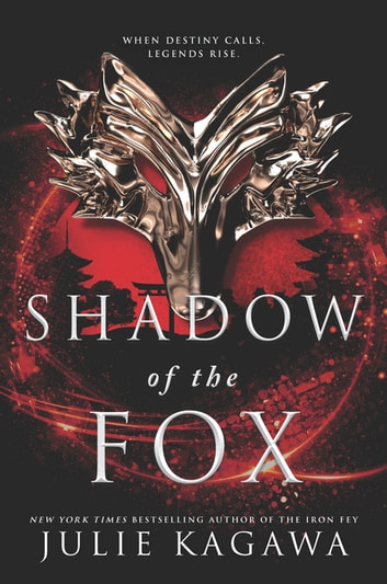 Shadow Of The Fox ebook by Julie Kagawa