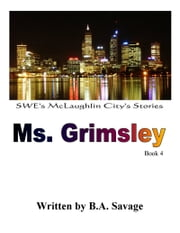 Ms. Grimsley ebook by B.A. Savage