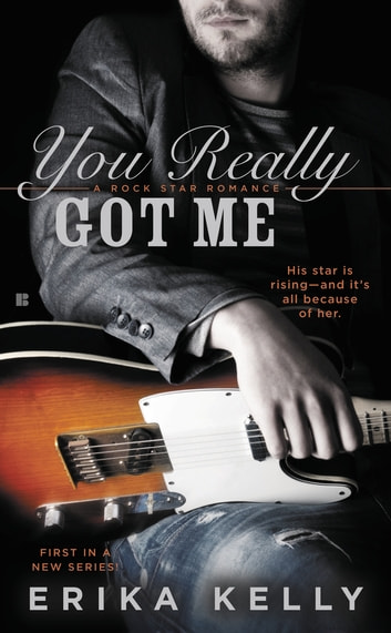 You Really Got Me ebook by Erika Kelly