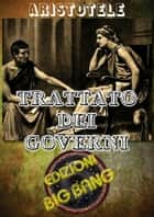 Trattato dei governi ebook by Aristotele