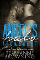 Angel's Halo: Atonement eBook par Terri Anne Browning