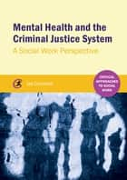 Mental Health and the Criminal Justice System ebook by Ian Cummins