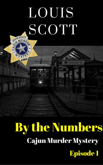 By The Numbers ebook by Louis Scott