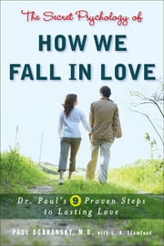 The Secret Psychology of How We Fall in Love ebook by Kobo.Web.Store.Products.Fields.ContributorFieldViewModel