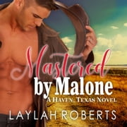 Mastered By Malone audiobook by Laylah Roberts