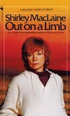 Out on a Limb ebook by Shirley Maclaine