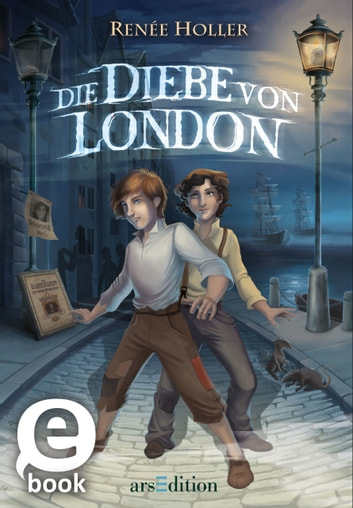 Die Diebe von London ebook by Renée Holler