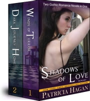 Shadows of Love Boxset (Two Gothic Romance Novels in One) ebook by Patricia Hagan