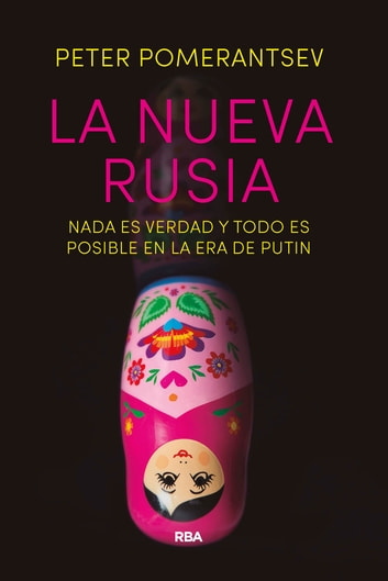 La nueva Rusia ebook by Peter Pomerantsev