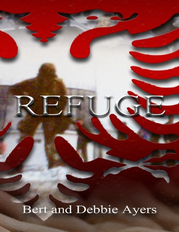 Refuge ebook by Bert Ayers,Debbie Ayers