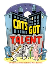 Cats Got Talent - with audio recording ebook by Ron Barrett,Ron Barrett