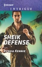 Sheik Defense ebook by Ryshia Kennie
