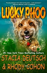 Lucky Phoo ebook by Stacia Deutsch,Rhody Cohon