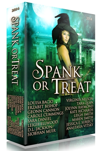 Spank or Treat 2014 - A Collection of Spanking Paranormal Romance Stories ebook by Anastasia Vitsky,Carole Cummings,D. L. Jackson