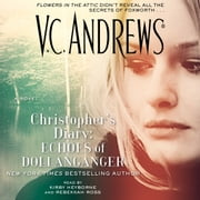 Christopher's Diary: Echoes of Dollanganger audiobook by V.C. Andrews