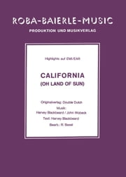 California - Oh Land of Sun ebook by Harvey Blackbeard,John Wobeck,Rolf Basel