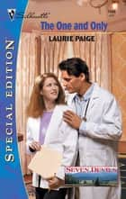 THE ONE AND ONLY ebook by Laurie Paige