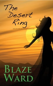 The Desert Ring ebook by Blaze Ward