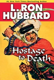 Hostage to Death ebook by Hubbard, L. Ron