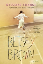 Betsey Brown - A Novel ebook by Ntozake Shange