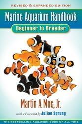 Marine Aquarium Handbook ebook by Martin A. Moe, Jr.