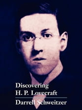 Discovering H.P. Lovecraft ebook by Darrell Schweitzer