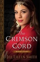 The Crimson Cord (Daughters of the Promised Land Book #1) - Rahab's Story ebook by