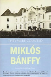 They Were Counted ebook by Miklos Banffy