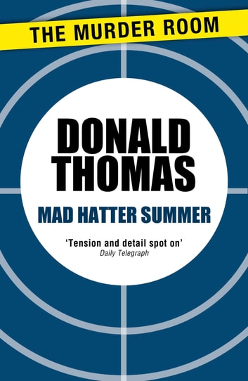 Mad Hatter Summer - A Lewis Carroll Nightmare ebook by Donald Thomas
