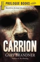 Carrion ebook by Gary Brandner