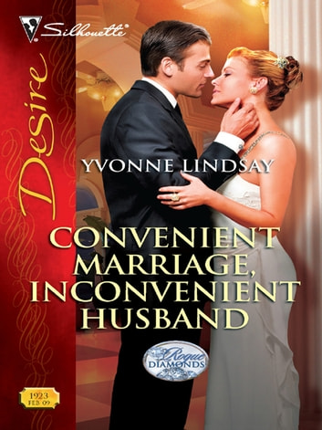 Convenient Marriage, Inconvenient Husband ebook by Yvonne Lindsay