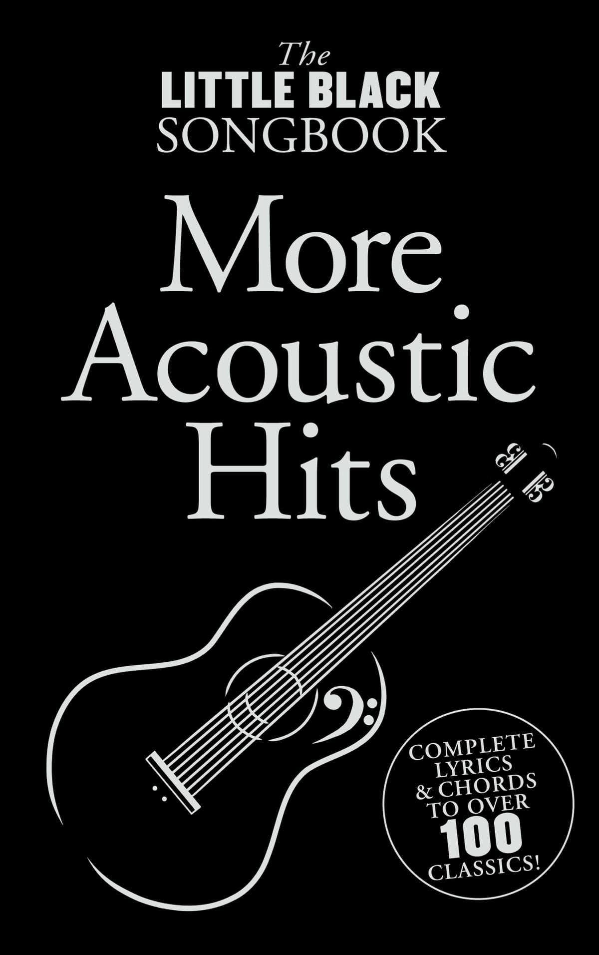 The Little Black Songbook More Acoustic Hits Ebook By Wise