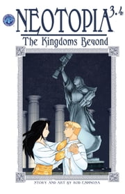 Neotopia Volume 3:The Kingdoms Beyond #4 ebook by Rod Espinosa