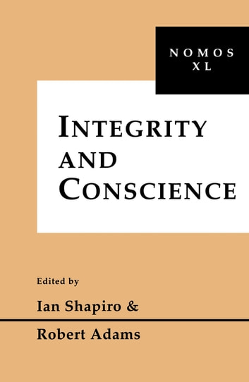 Integrity and Conscience - Nomos XL ebook by