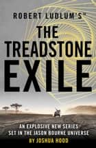 Robert Ludlum's™ The Treadstone Exile ebook by