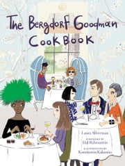 Bergdorf Goodman Cookbook ebook by Bergdorf Goodman