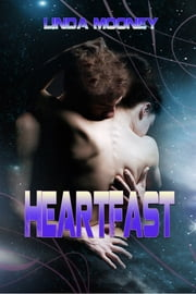 HeartFast - Book 1 ebook by Linda Mooney