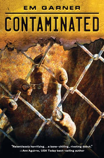 Contaminated ebook by Em Garner