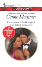 Rumors on the Red Carpet ebook by Carole Mortimer