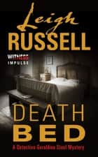 Death Bed - A Detective Geraldine Steel Mystery ebook by Leigh Russell