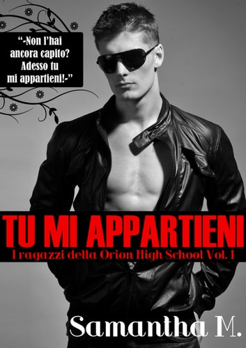 Tu Mi Appartieni ebook by Samantha M.