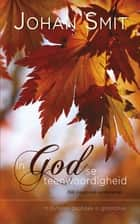 In God se teenwoordigheid ebook by Johan Smit